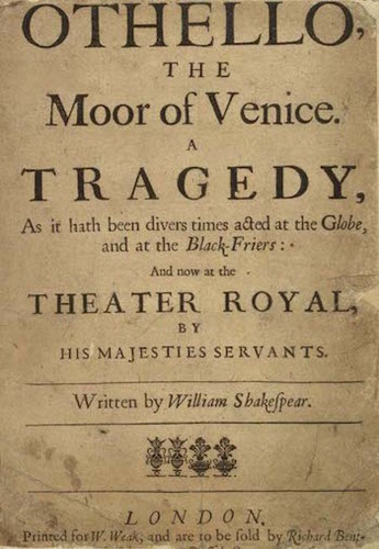 Check out this playbill for an Othello performance in 1600!