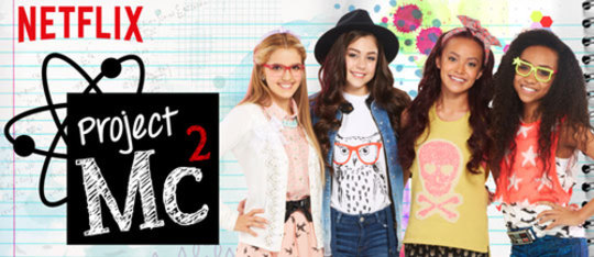 All-New Netflix Original Project Mc2