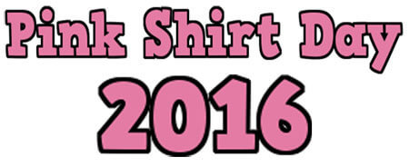Pink Shirt Day, February 24th, 2016!
