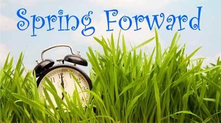Daylight savings Spring Forward!