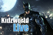 Kidzworld Live: Let's Play Batman Arkham Knight