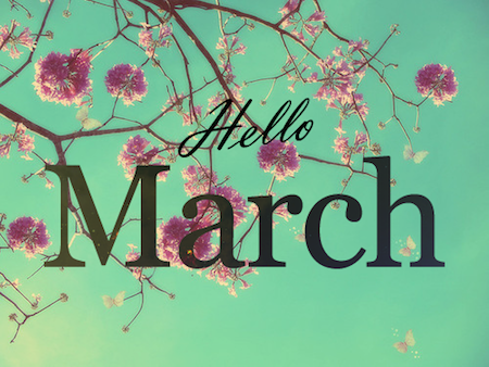 Hello March, goodbye winter!