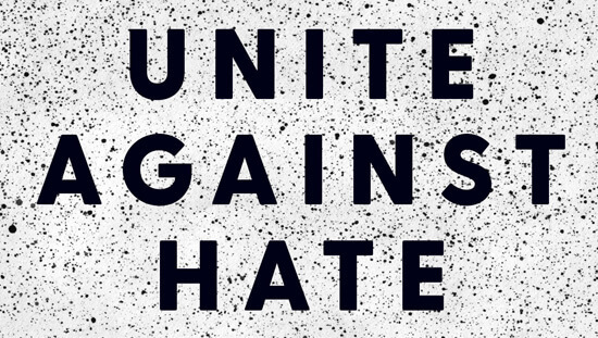 Unite together against hate.