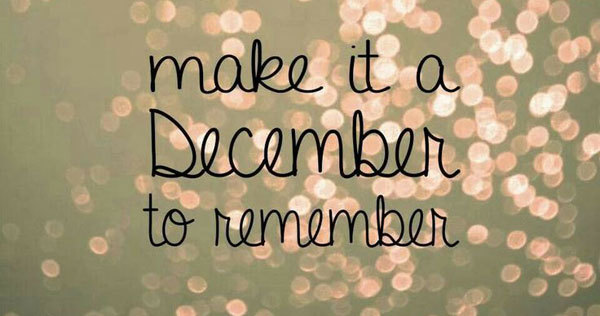 December is the time to celebrate.