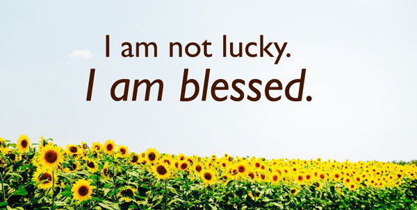 It might seem like things are down, but you truly are blessed.