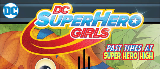 Exclusive Preview | DC Superhero Girls Chapter 11