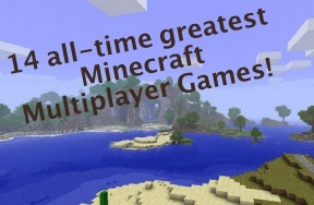 14 all-time greatest Minecraft multiplayer games