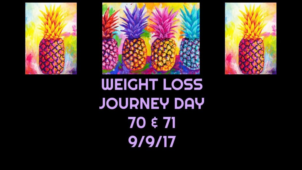 WEIGHT LOSS JOURNEY DAY 70 & 71 | LOW CARB DIET | 9/9/17