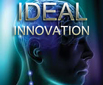 Ideal innovation
