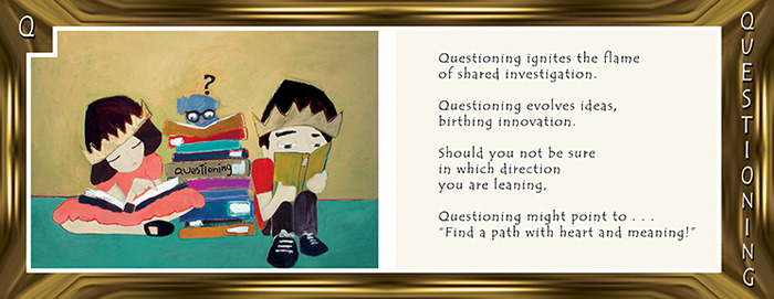 ALPHABET LIVING: Q is for QUESTIONING—never stop asking!