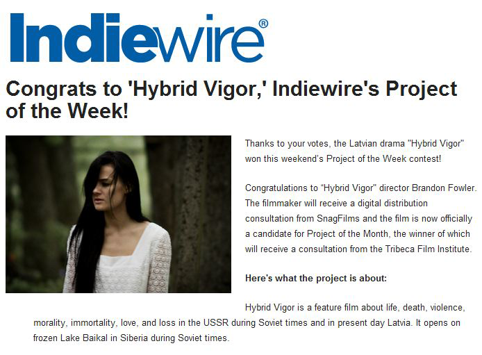 "We just won Indiewire's ""Project of the Week"" Contest!!"