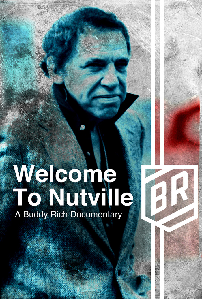 Welcome to Nutville, A Buddy Rich Documentary