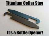 Titanium Collar Stay / Bottle Opener