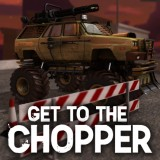 Get to the Chopper