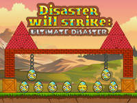 Disaster Will Strike 4: Ultimate Disaster