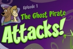 Scooby Doo - Episode 1 - The Ghost Pirates Attacks!