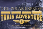 The Polar Express Train Adventure