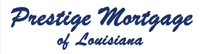Website for Prestige Mortgage of Louisiana LLC