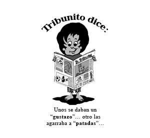 TRIBUNITO DICE