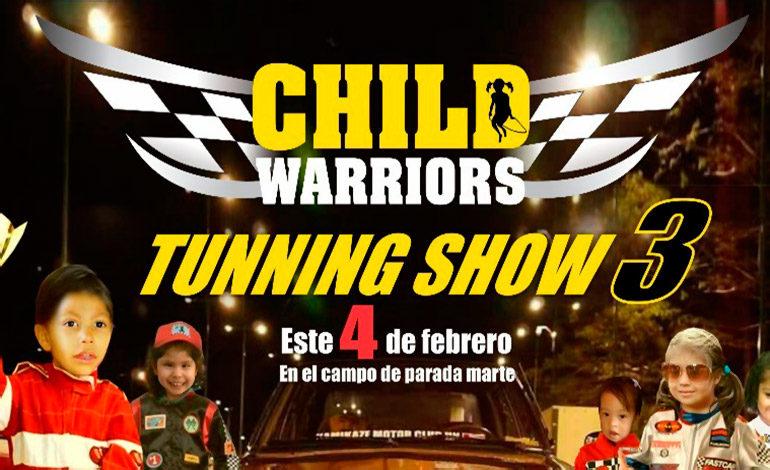 Child Warriors Tunning será el 4 de febrero