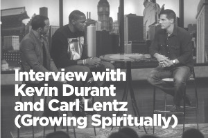 Interview with Kevin Durant and Carl Lentz