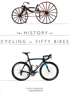 History of Cycling in Fifty Bikes cover shot