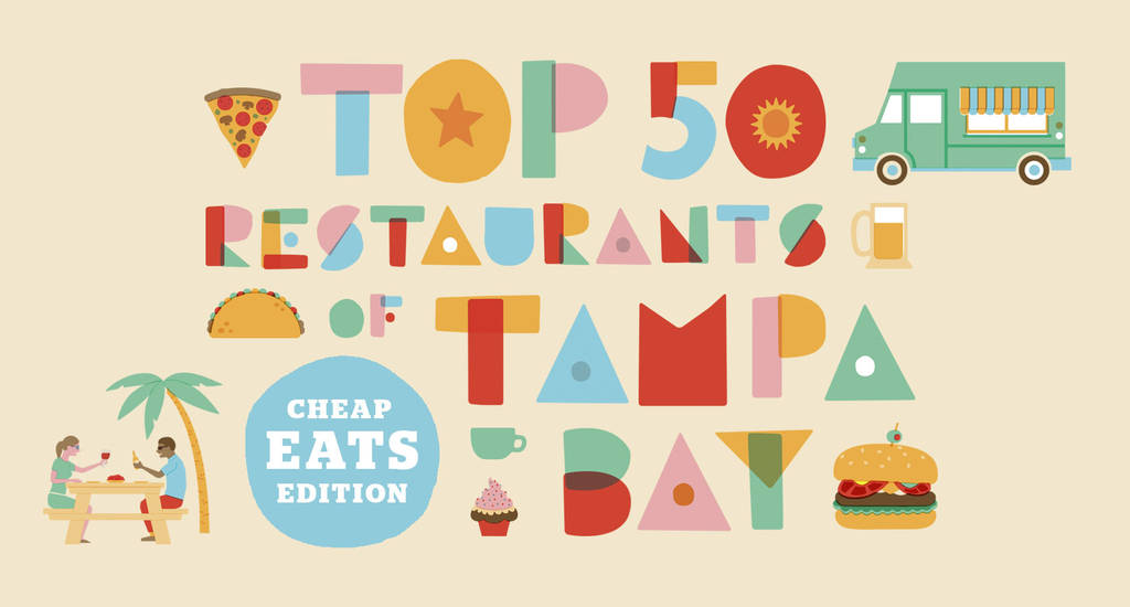 Top 50 restaurants of Tampa Bay: Cheap eats edition