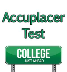 Accuplacer tests for Community colleges?