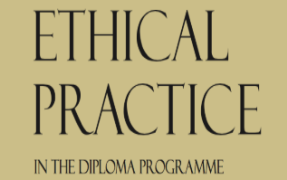 Ethical Practice in the IB Programme