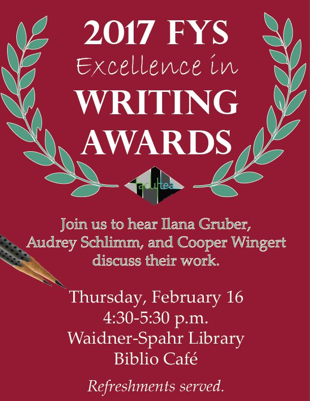 First Year Exellence in Writing Awards Poster