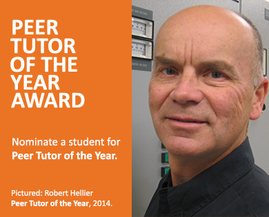 Peer Tutor of the Year Award.  Nominate a student for Peer Tutor of the Year. Pictured: Robert Hellier 2014.