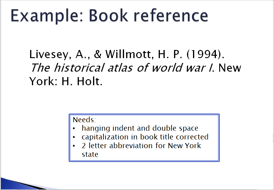 reference a book apa style Quick answers—references  the reference list entry for an e-book includes the author,  in apa style, include a reference list rather than a bibliography with.