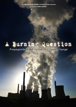 A Burning Question: Propaganda & the Denial of Climate Change