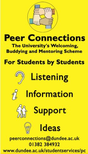 Peer Connections The university's welcoming, buddying and mentoring scheme. For students by students Listening, ideas, information, support.