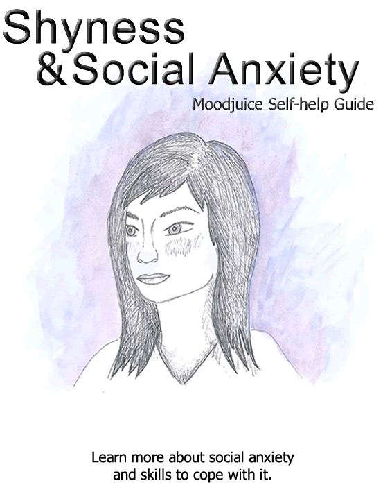 Shyness and Social Anxiety. Self help guide