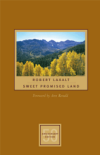 Robert Laxalt: Sweet Promised Land