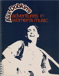 Cover image for Alix Dobkin's Adventures in Women's Music