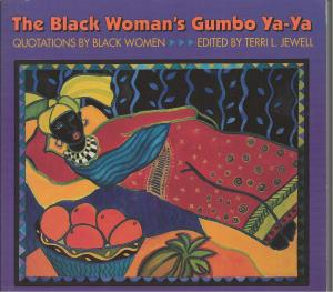 Cover of The Black Woman's Gumbo Ya-Ya, edited by Terri Jewell