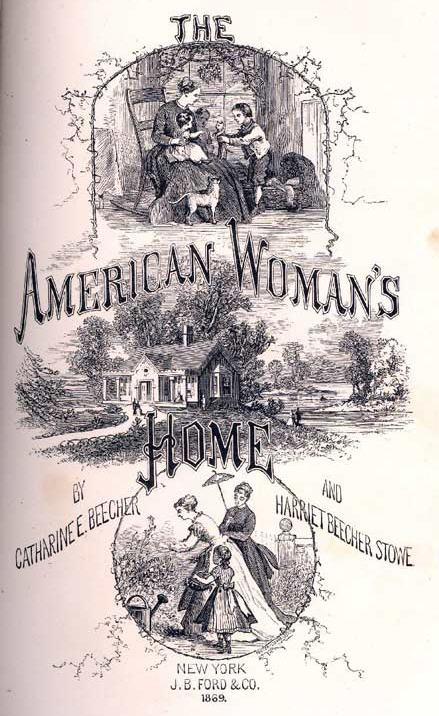 Frontispiece from The American Woman's Home shows a woman holding a baby while talking to a young child.
