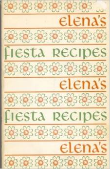 Book cover Elena's Fiesta Recipes