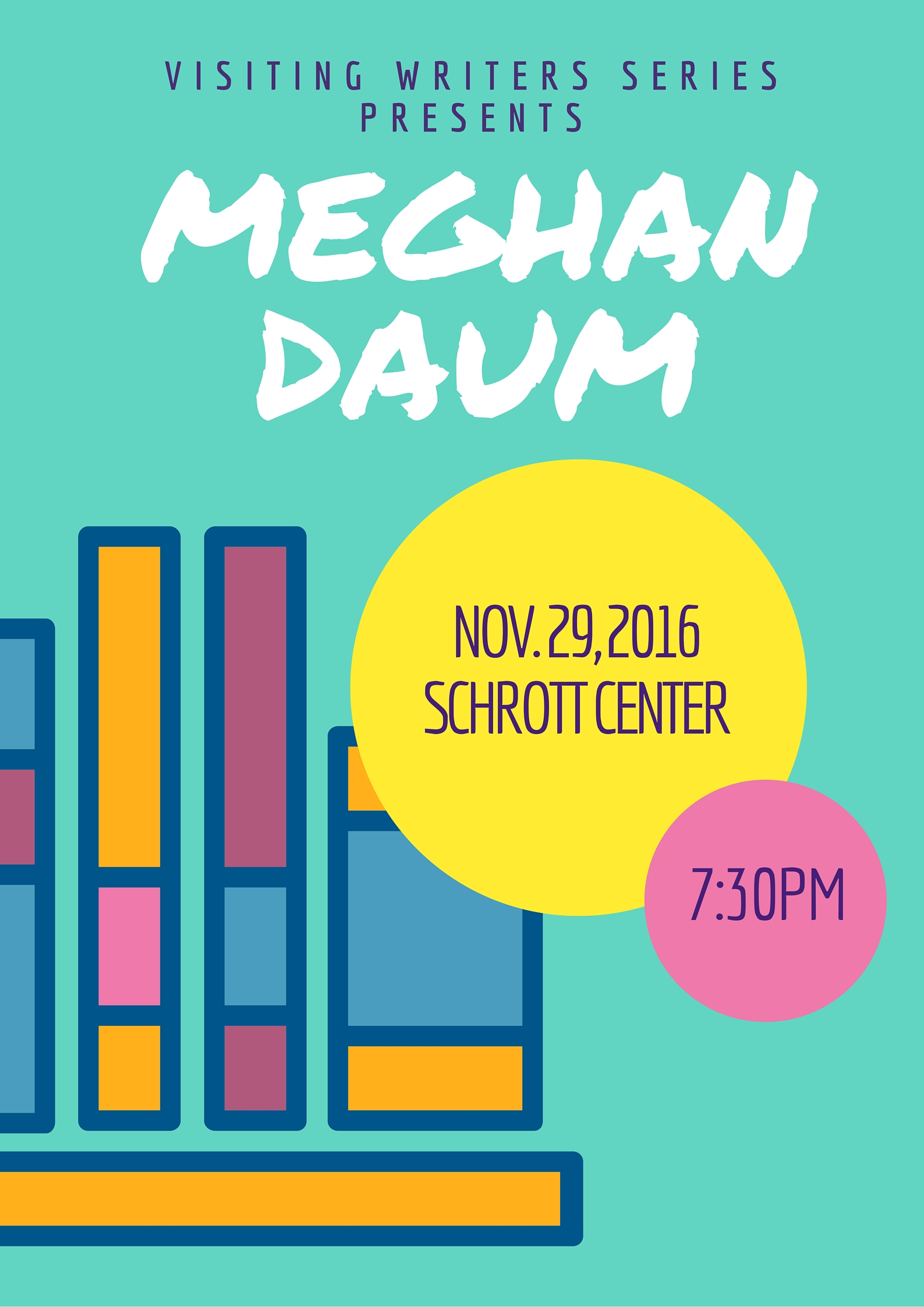 Essayist Meghan Daum, author of The Unspeakable, will be at the Schrott Center for the Arts on November 29, 2016, at 7:30pm.