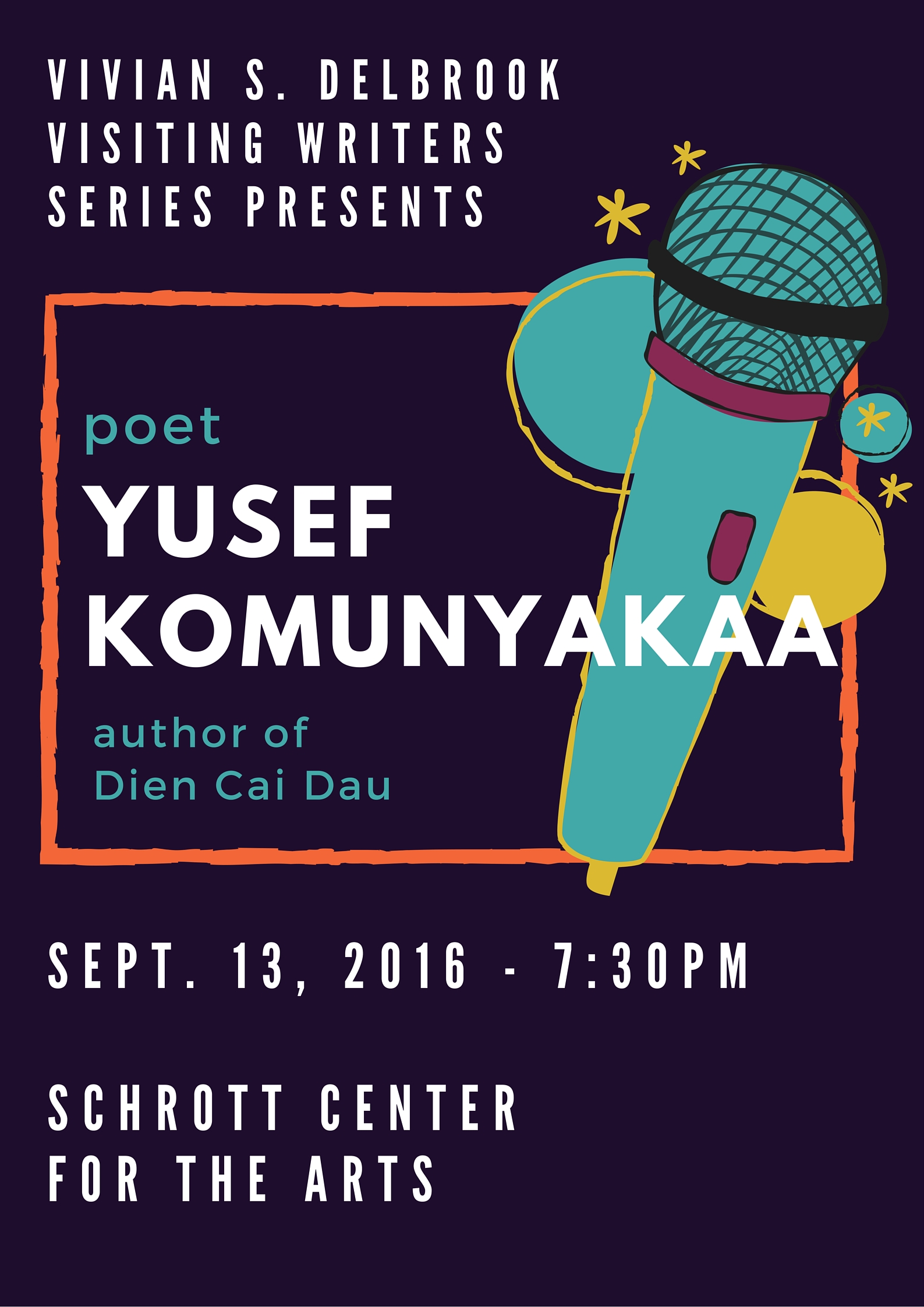 Poet Yusef Komunyakaa, author of Dien Cai Dau, will be at the Schrott Center for the Arts on September 13, 2016, at 7:30pm.