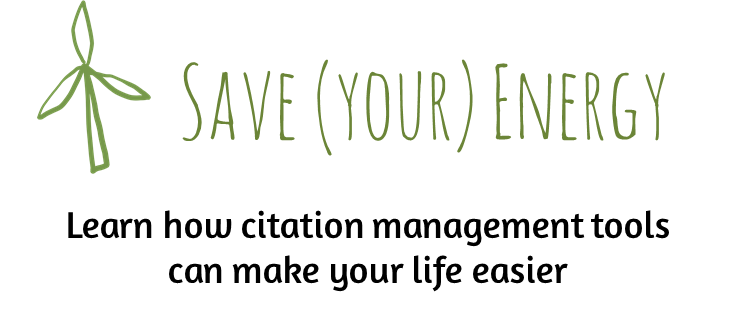 Save your energy. Learn how citation management tools can make your life easier