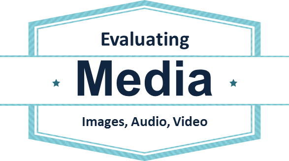 Evaluating media: images, audio, video