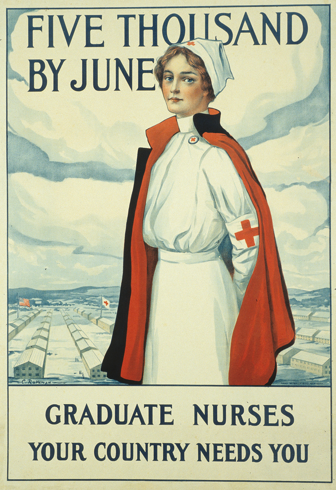 Five Thousand by June, 1918. Graduate Nurses, Your Country Needs You.