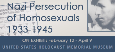 On Exhibit: Nazi Persecution of Homosexuals