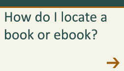 How do I locate a book or ebook?