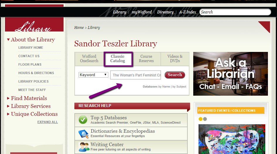 "Wofford Library homepage. The title of the book we found in the last step has been written in the search box, and the ""Classic Catalog"" tab is selected."