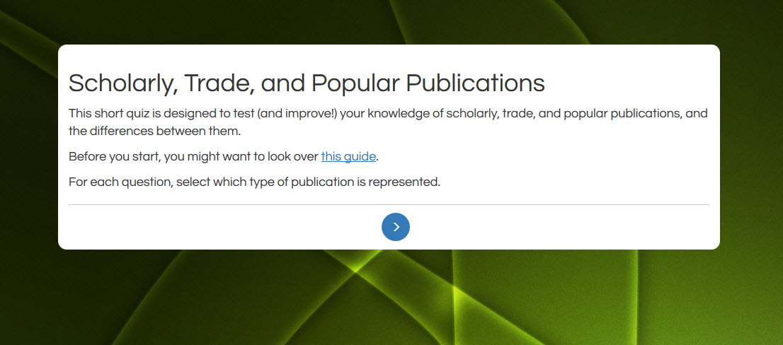 Short Quiz on Scholarly, Trade, and Popular Publications