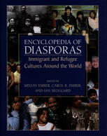Encyclopedia of diasporas: immigrant and refugee cultures around the world